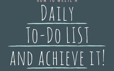 How to write a daily 'To-Do' list and Achieve it!
