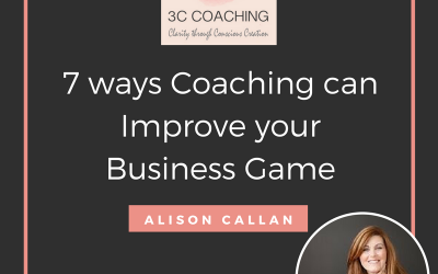 7 Ways Coaching Can Improve Your Business Game